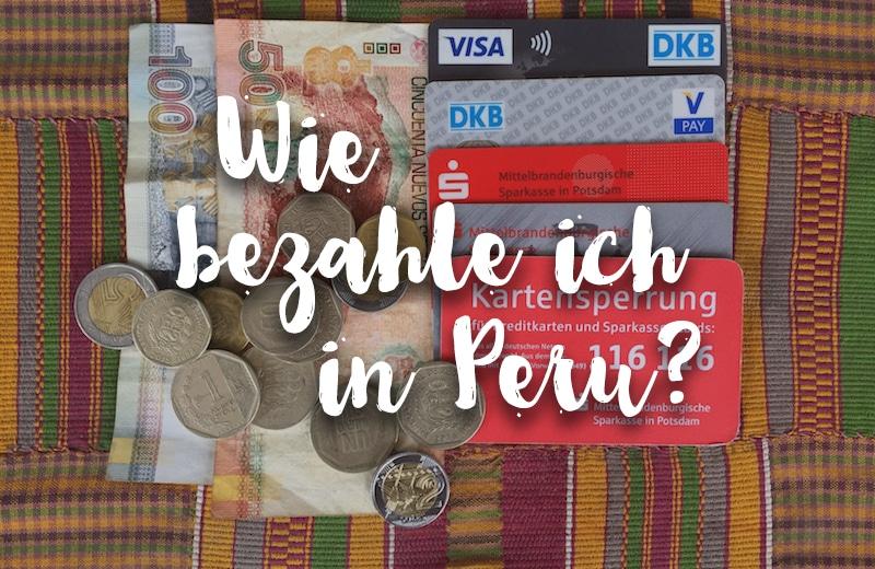 Info peru reiseblog fr individuelle reisen nach peru faq whrung geldwechsel kreditkarten etc thecheapjerseys Images