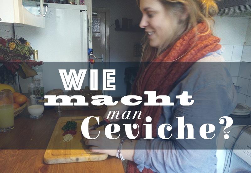 Ceviche Rezept – Mein Geheimrezept!