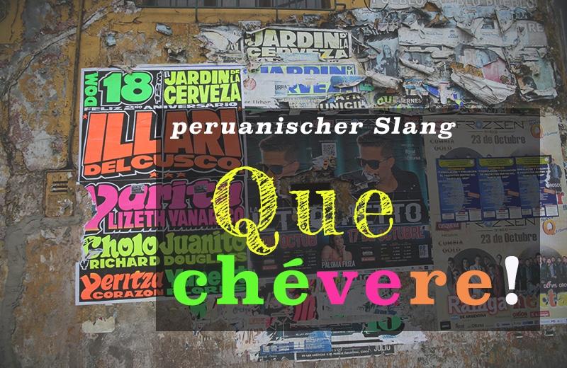 peruanischer_slang_jerga_streetstyle_spanisch_peru