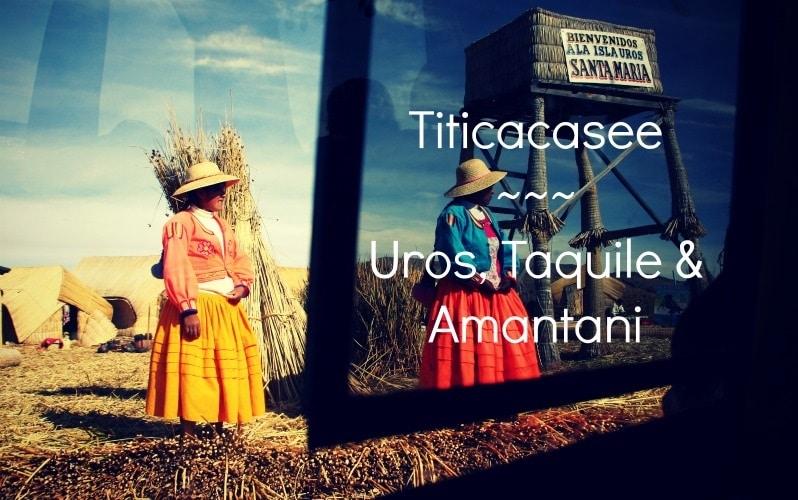 Titicacasee Tour: Mit dem Boot nach Uros, Taquile & Amantani
