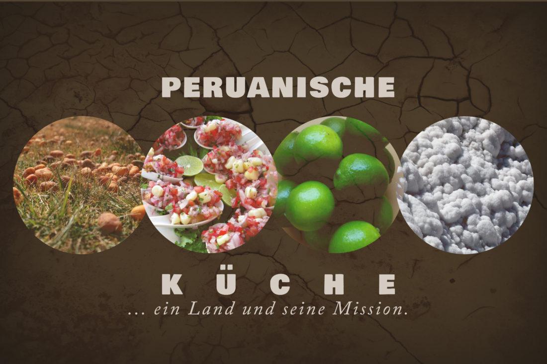 Peru: Warum die Peruanische Küche so beliebt ist | Info-Peru