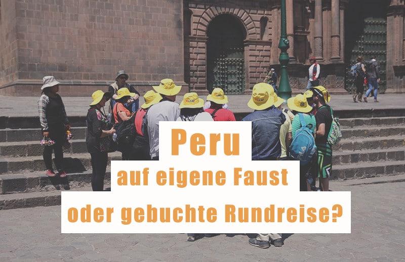 rundreise_peru_angebot_reiseveranstalter_auf_eigene_faust_individuell_buchen_reisen_südamerika