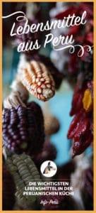 lebensmittel_peru_nahrung_südamerika_produkte_peruanische_küche_zutaten