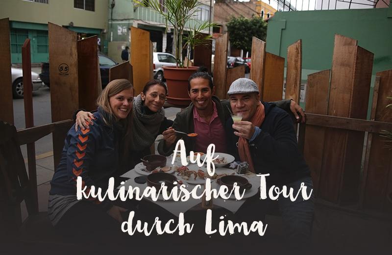Anleitung für eine kulinarische Tour durch Lima