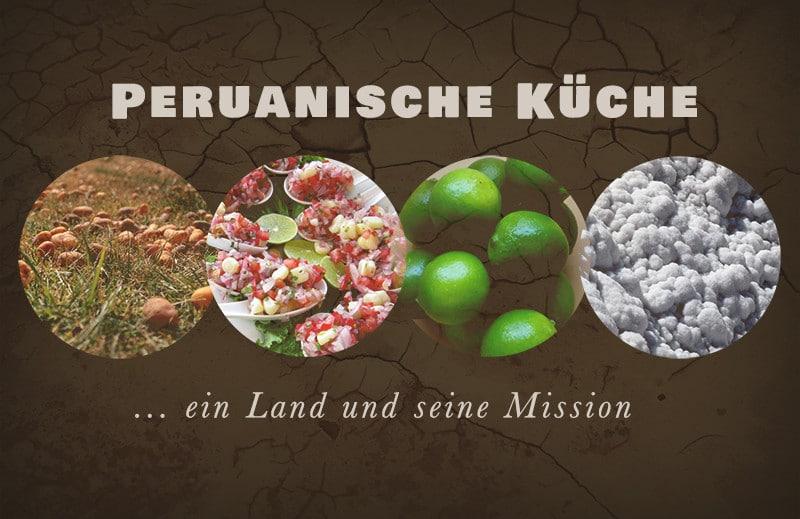 peruanische_Küche_peru_gastronomie_essen_und_trinken_peruanisch_kochen_trend_ceviche_südamerika_geschmack