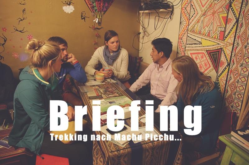 Dein Briefing zum Machu Picchu Trekking (Infos vorab)