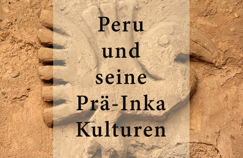 titel_kulturen_in_peru_prä_inka