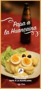 papa_a_la_huancaina_peruanisches_rezept_peruanisch_kochen_gastronomie_aji_amarillo_creme