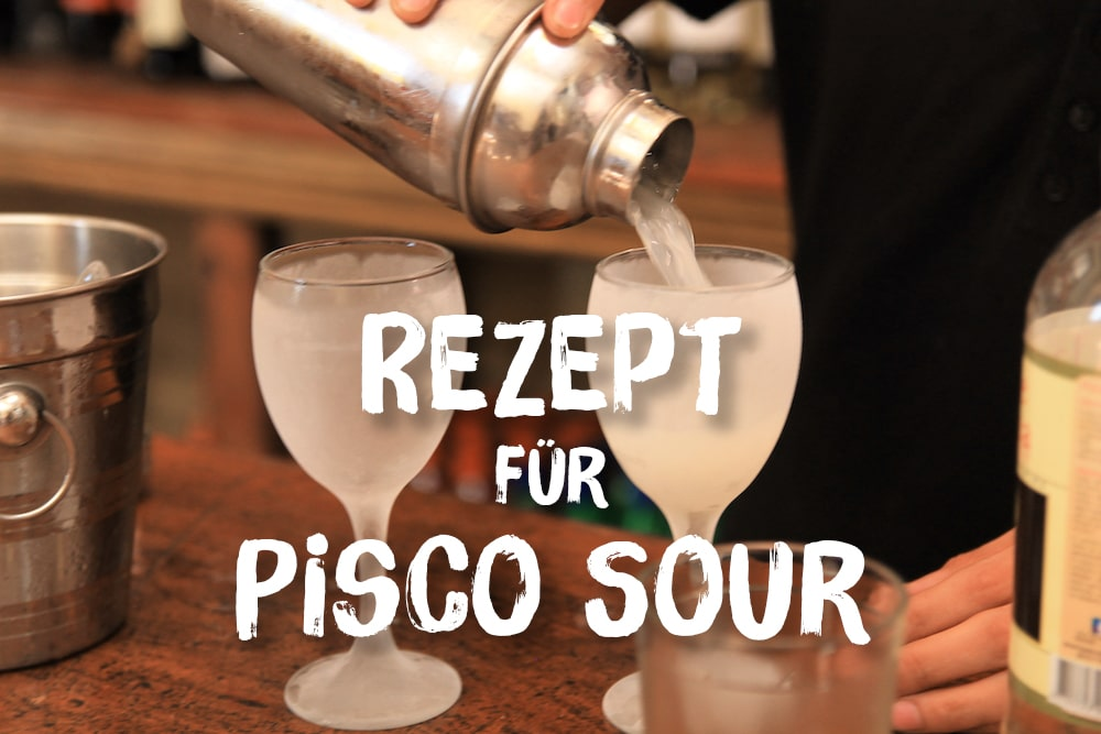 Pisco Sour Rezept: So einfach zubereiten – auch vegan!