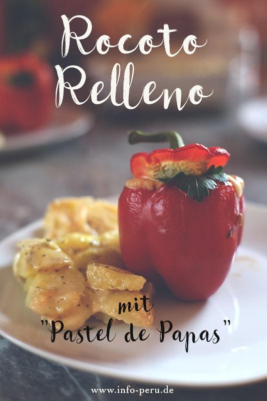 rezept_rocoto_relleno_peruanische_küche_zutaten_gefüllte_paprikas_kochbuch_peru_pastel_de_papas