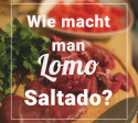 lomo_saltado_peruanische_küche_reisen_peruanisch_kochen_gastronomie_lima_restaurant_cusco_fleisch_essen_typische_gerichte