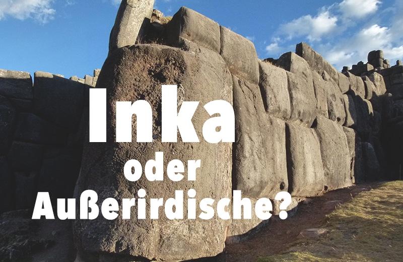 inka_außerirdische_cusco_steine