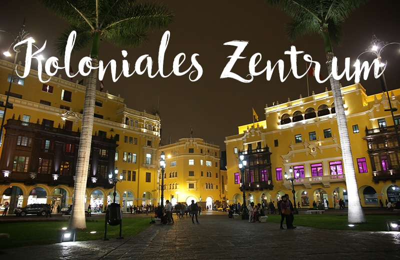 lima_peru_hauptstadt_reisen_rundreise_durch_peru_start_in_lima_koloniales_zentrum_unesco_architektur