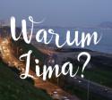 warum_lima_bereisen_hauptstadt_von_peru_gute_gründe_südamerika_rundreise