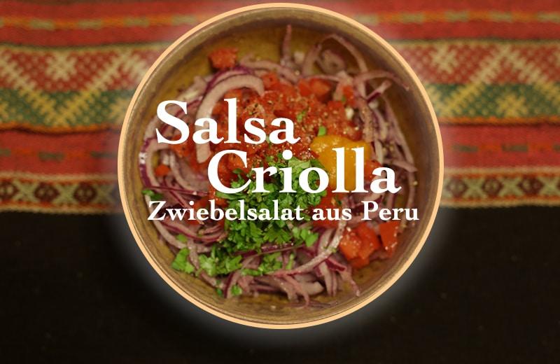 Salsa Criolla: Super leckerer Zwiebelsalat aus Peru
