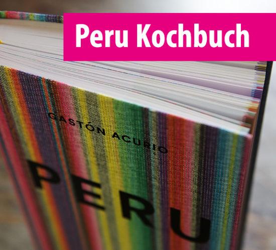 peruanische_küche_kochbuch_gaston_acurio_peru_buch_kochen_südamerika_lernen