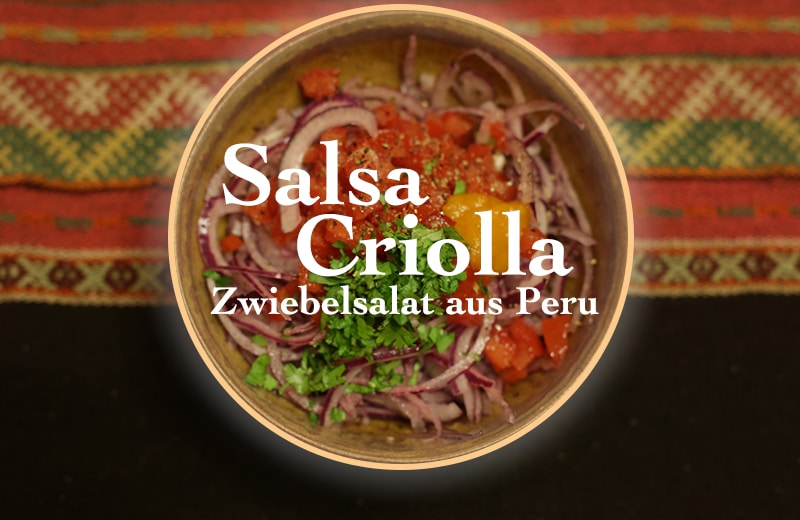 peruanische_küche_salsa_criolla_zwiebelsalat_aus_peru_kreolischer_salat_zubereitung