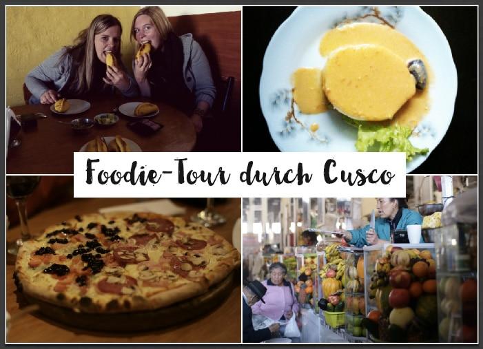 Auf Foodie-Tour: 7 kulinarische Geheimspots in Cusco