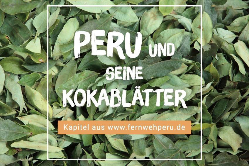 Kokablätter: Welche Bedeutung das Kokablatt in Peru hat
