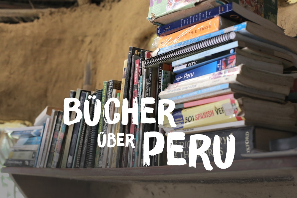 Bücher über Peru: Und was liest du so?