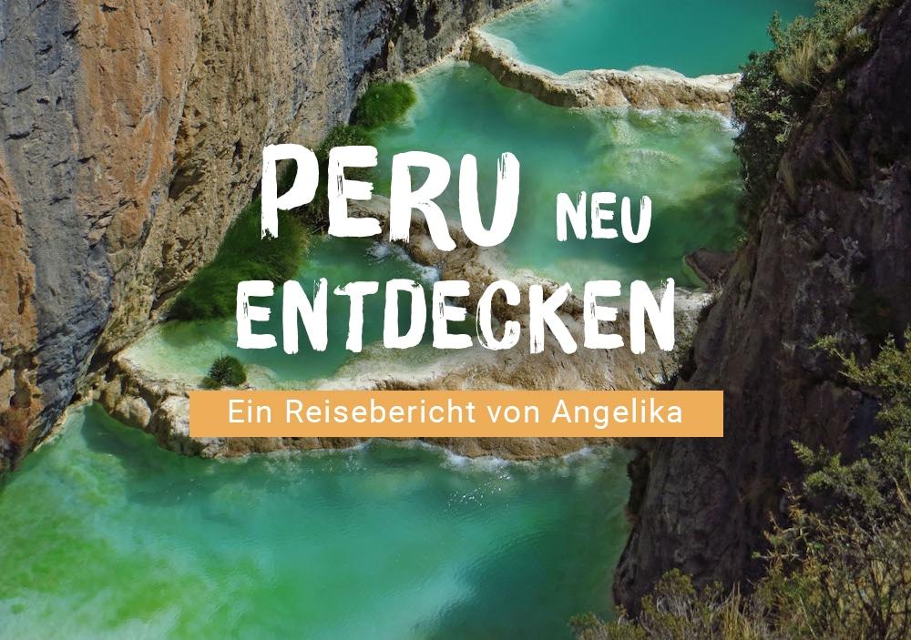 Peru Reisebericht von Angelika: Peru für Kenner