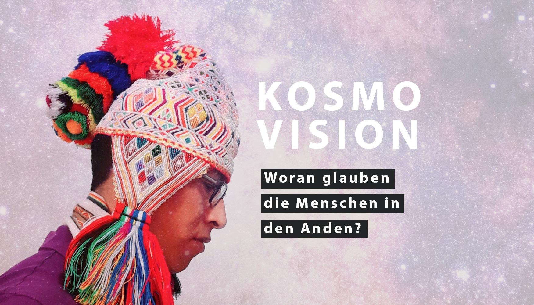 Die andine Kosmovision und was wir von ihr lernen können